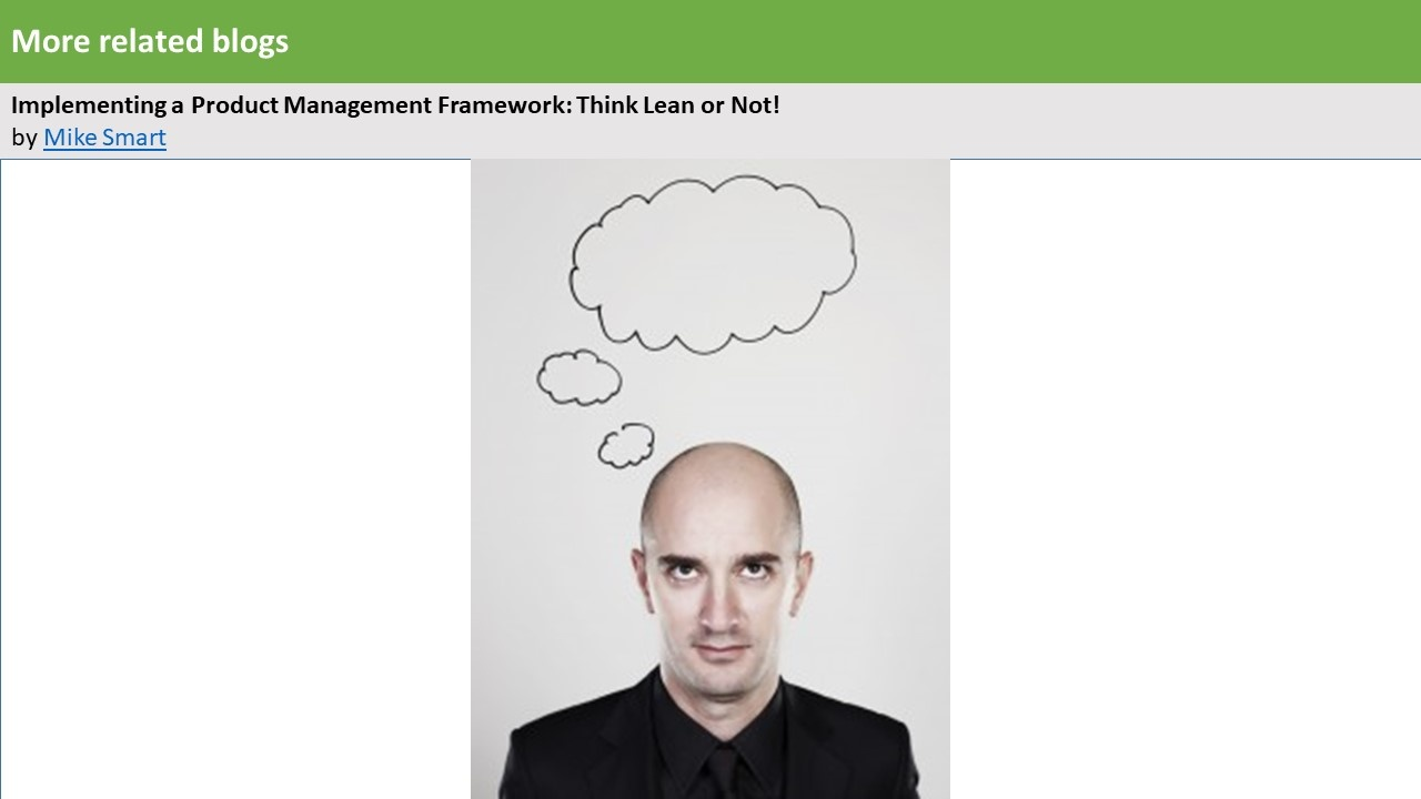 Implementing a Product Management Framework-Think Lean or Not